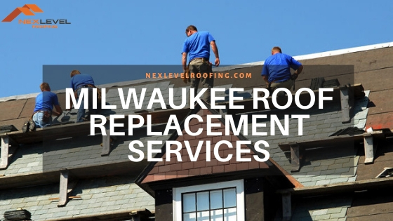 6 - Milwaukee Roof Replacement Services
