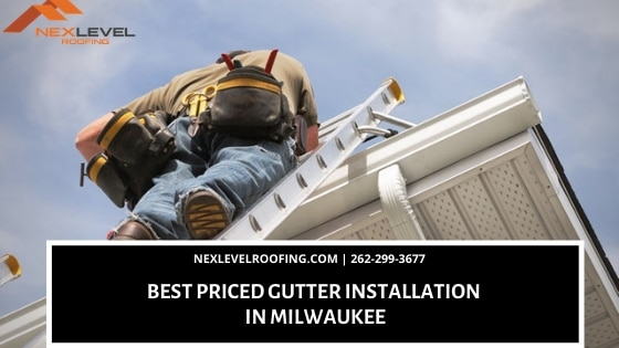 Best Priced Gutter Installation in Milwaukee - Best Priced Gutter Installation in Milwaukee