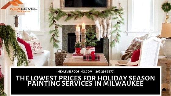 Holiday Season Painting Services in Milwaukee